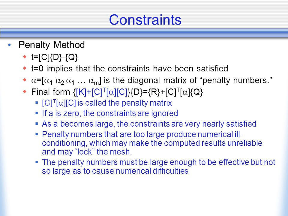 Constraints Penalty Method t=[C]{D}-{Q}